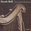 Derek Bell - Ancient music for the irish harp